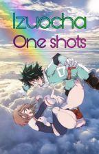 Izuocha one shots by unhealthyfangirl