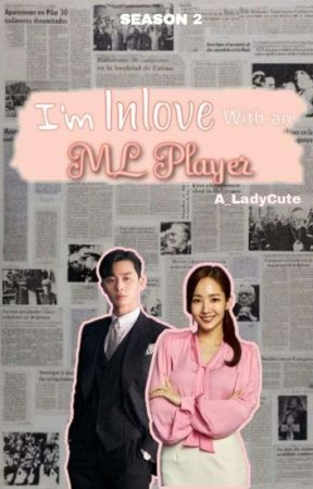 I'm in Love with an ML Player (EDITING) by A_LadyCute