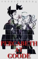 Percabeth at Goode{COMPLETED} by sourstiles24