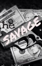 Long Live The SAVAGE by CheckYOUout_