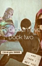 Peter Parker Fanfiction Forbidden love book two  by hollandertheauthor