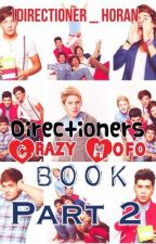 Directioners Crazy Mofo Book Part 2 by 1Directioner_Horan