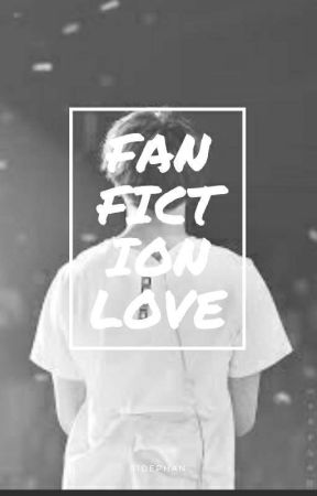 FANFICTION LOVE     JEON JUNGKOOK X READER by SIDEPHAN