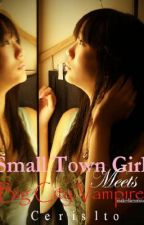 Small Town Girl meets Big City Vampire by cerisito