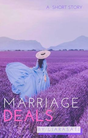 Marriage Deals by liarasati