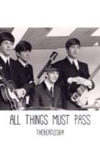 All Things Must Pass by Thebeatles64