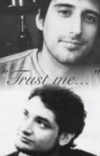 Trust me. by SpitzeChan