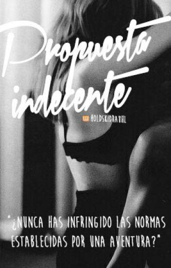 Propuesta Indecente| ↠ J.b