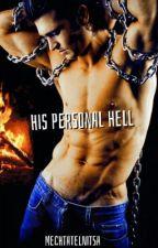 Его персональный ад by Mechtatelnitsa