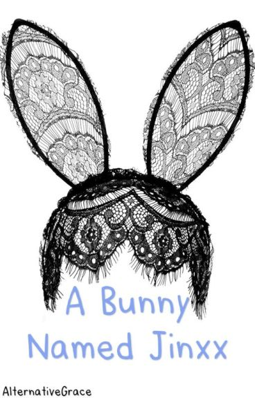 A Bunny Named Jinxx (BVB Smut) {FINISHED}