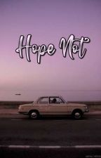 Hope Not by httpildefonso