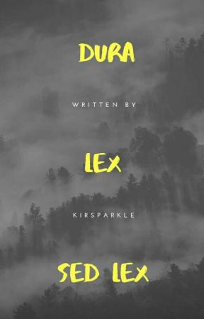 Dura Lex Sed Lex  by Kirsparkle