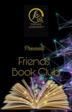 Friends Book Club by Friends_community