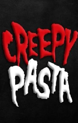 Đọc truyện CreepyPastas-Kinh dị- Những mẩu chuyện lượm và nhặt.