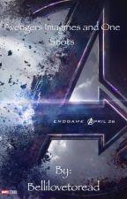 Avengers: Endgame Imagines by Bellilovetoread