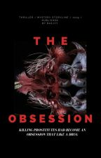 The Obsession by baejyy