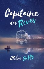 Capitaine des Rêves by ChloeBoffy