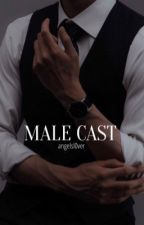 Male Cast by sistersnappedd