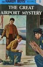 THE GREAT AIRPORT MYSTERY by franknjoehardy