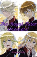 The Royal Tutor Oneshots! *Requests are open!* by _FearlessTiger_