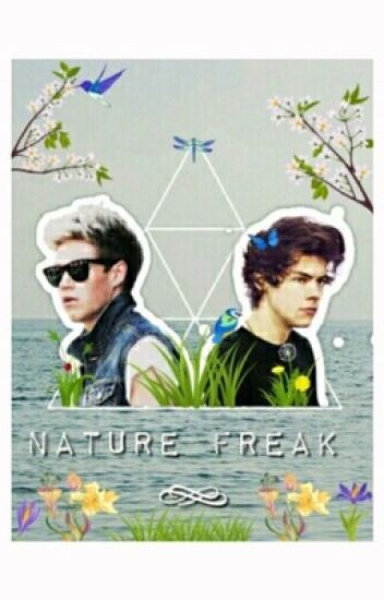 Nature Freak ☮ {Narry}