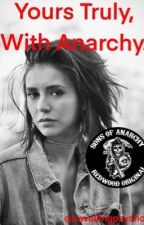 Yours Truly, With Anarchy. by travellingpsychos