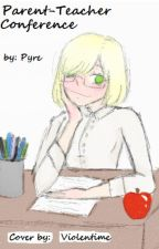 Parent-Teacher Conference by PyreFlie