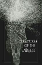 Creatures Of The Night by blackmagick