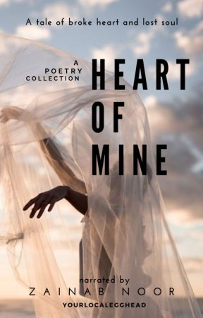 Heart Of Mine  by Yourlocalegghead