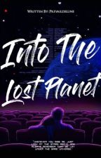 Into The Lost Planet by prevaildelune