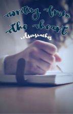 Writing From the Heart (A Jerrie FanFiction) by nelsonsnachos