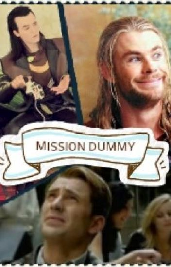 Mission Dummy (Avengers x Reader) COMPLETED