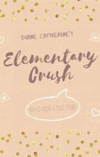 Elementary Crush ONE SHOT [Based on a TRUE STORY] by yangxiety