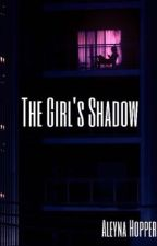 The Girl's Shadow by AleynaHopper