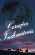 Corações Indomáveis by jcoelho010