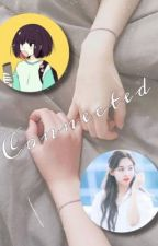 Connected (Nayeon x Female Reader) by ThisIsMyName13