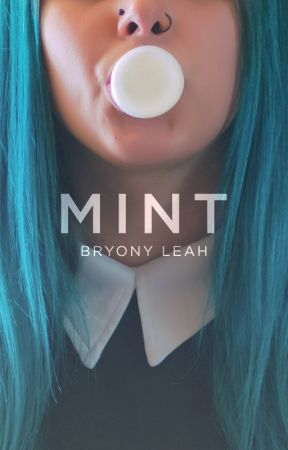 MINT by bryonymagee