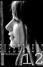 Experiment 12 // [Harry Styles au] by haroldswilly