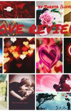 Love Review 💞 by yuikomori312