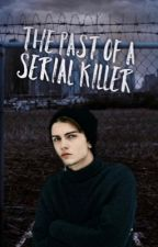 The past of a serial Killer by Angi2388