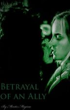 Betrayal of an Ally: (a Bellamione/Cissatrix/Cissamione story) by alexacjacobs