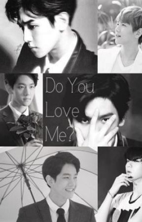 Do you love me? | Byun Baekhyun EXO by thecherrytale