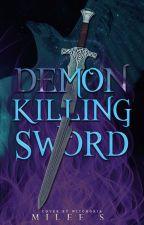 Demon-Killing Sword by milee_s