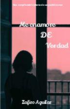 Me enamore de verdad by ZafiroMireles2