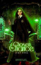 Chosen by chance |CONCLUÍDA| by JumyKura