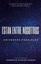 ESTÁN ENTRE NOSOTROS. by Mutsu109