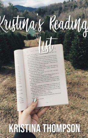 Kristina's Reading List by kristinathompsonx