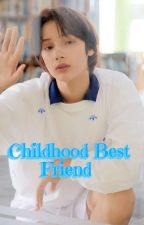 huening kai ff- My childhood best friend by sam_lovestxt06