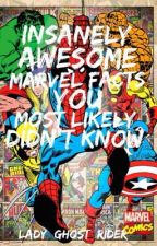 Insanely Awesome Marvel Facts You Most Likely Didn't Know by Lady_Ghost_Rider