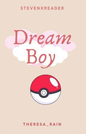 Dream Boy (Steven Stone x Reader) by Theresa_Rain